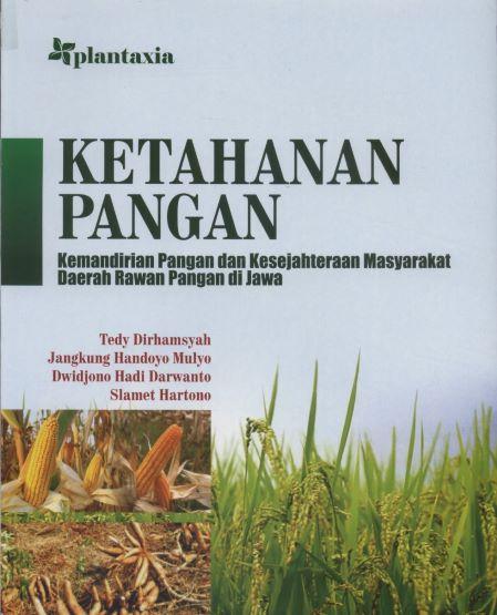 Membaca Dinamika Ketahanan, Kemandirian dan Kesejahteraan Pangan di Jawa